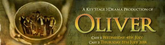Oliver production by KS3 – 4th and 5th July